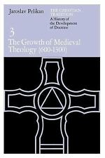 The Christian Tradition: A History of the Development of Doctrine, Volume 3: The