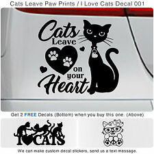Cats Leave Paw Prints On Your Heart Vinyl Wall Decal Sticker 001