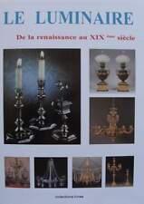 LIVRE/CATALOGUE/BOOK : LE LUMINAIRE (lustre,lampe,chandelair,applique,candelabre