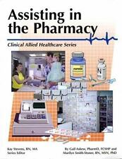 The Pharmacy Assistant (Clinical Allied Heathcare Series)
