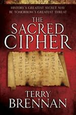 The Sacred Cipher 1 by Terry Brennan (2009, Paperback)