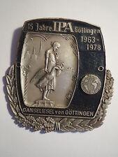 Göttingen - Plakette - 1963-1978 - 15 Jahre IPA - Gänseliesel
