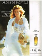 "Publicité Advertising 1992 Parfums ""Jardins de Bagatelle"" par Guerlain"