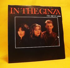 "7"" Single Vinyl 45 In The Ginza I'm Not In Love 2TR 1988 (MINT) Pop MEGA RARE !"