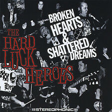 Hard Luck Heroes - Broken Hearts & Shattered Dreams punk psychobilly