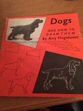 Antique Book Of Amy Hogeboom Dogs And How To Draw Them 1952