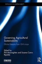 Pathways to Sustainability: Governing Agricultural Sustainability : Global...