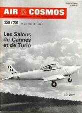 Air & Cosmos n°250/251  - 1968 - Salons de Cannes et Turin - SIAI Marchetti S202