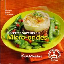 Weight Watchers  Recettes saveurs au Micro-Ondes - 2008