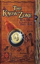 The Know Zone : Book One: in Search of the Perfect Word by D. L. Rehfield...