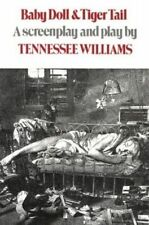 Baby Doll & Tiger Tail – A screenplay and play by Tennessee Williams,