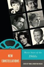 New Constellations: Movie Stars of the 1960s (Star Decades: American CultureAmer