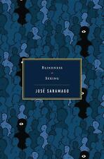 Blindness / Seeing by Saramago, José