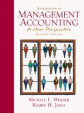 Introduction to Management Accounting (2nd Edition), Michael L. Werner, Kumen H.