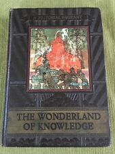 The Wonderland of Knowledge: A New Pictorial Encyclopedia Vol. I 1937