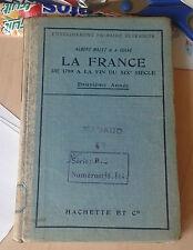 MALET & ISAAC. La France de 1789 à la fin du XIXe siecle. Hachette. 1917