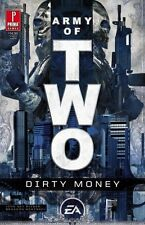 Army of Two: Dirty Money by John Ney Rieber (2008, Paperback)