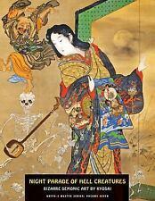 Ukiyo-E Master: Night Parade of Hell Creatures 7 by Gyosai Kawanabe and Jack...