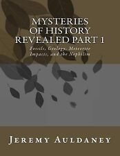 Mysteries of History Revealed Part 1 To 2 Ser.: Mysteries of History Revealed...