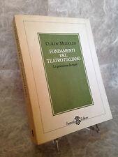 C. MELDOLESI FONDAMENTI DEL TEATRO ITALIANO GENERAZIONE REGISTI SANSONI 1984