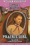 Prairie Girl: The Life of Laura Ingalls Wilder (Little House)-ExLibrary