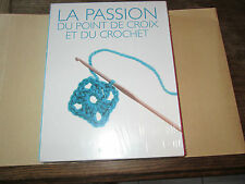 La passion du point de croix et du crochet : 2 Volumes  cartonnés ..NEUF.