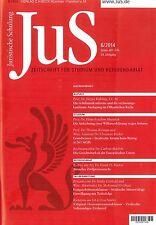 JuS Juristische Schulung 6/2014, ZS für Studium und Referendariat ++ wie neu ++