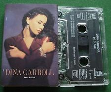 Dina Carroll So Close inc Special Kind of Love + Cassette Tape - TESTED