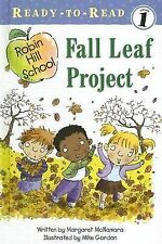 Fall Leaf Project (Ready-To-Read Robin Hill School - Level 1)