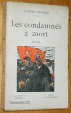 Claude Farrère : LES CONDAMNES A MORT 1934 illustrations de Renefer