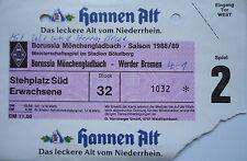 TICKET 1988/89 Bor. Mönchengladbach - Werder Bremen