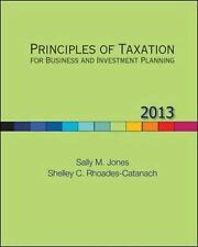Principles Of Taxation For Business And Investment Planning by Sally Jones