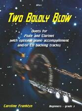 Two Boldly Blow - Beginner Flute/Clarinet Duets with CD:... SP851