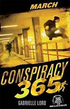 Conspiracy 365 March BRAND NEW BOOK by Gabrielle Lord (Paperback, 2010)