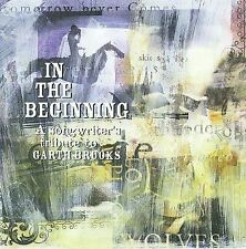 In the Beginning: Songwriter's Tribute to Garth Br, In the Beginning, New