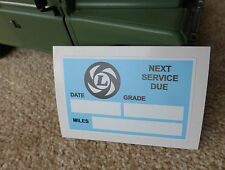 Land Rover Series 2a 3 Leyland Service due at. Windscreen Bulkhead Sticker Decal