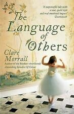 Clare Morrall The Language of Others Very Good Book
