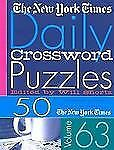 The New York Times Daily Crossword Puzzles Volume 63: 50 Daily-Size Puzzles from