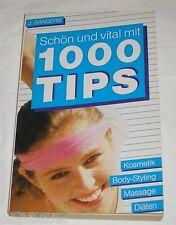 Schön und vital mit 1000 Tips - J. Sanders - Buch | gebraucht