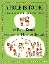 Hole Is to Dig, A, Krauss, Ruth, Good Book