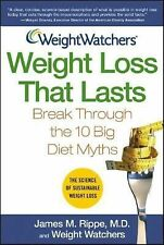 Weight Watchers Weight Loss That Lasts : Break Through the 10 Big Diet Myths...
