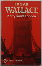 Edgar Wallace - Kerry kauft London