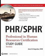 PHR/SPHR Professional in Human Resources Certification Anne M. Bogardus 3rd Ed.