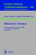 Discovery Science: Third International Conference, DS 2000 Kyoto, Japan, Decembe