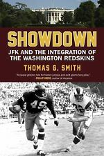 Showdown: JFK and the Integration of the Washington Redskins-ExLibrary