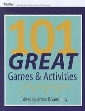 Pfeiffer Electronic Downloads Ser.: 101 Great Games and Activities 67 (2012,...