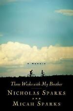 Three Weeks with My Brother by Micah Sparks and Nicholas Sparks (2004,...