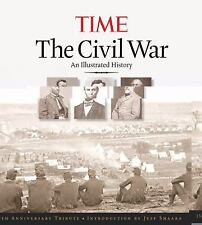 TIME The Civil War: An Illustrated History, Kelly Knauer, Editors of TIME, Good