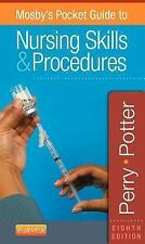 Mosby's Pocket Guide to Nursing Skills & Procedures, 8e (Nursing Pocket Guides),