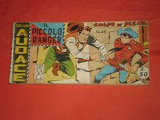 PICCOLO RANGER 4°SERIE IV°-N°45 DEL 1961- STRISCIA -COLLANA AUDACE-araldo +altre